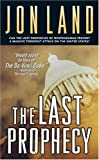 The Last Prophecy, Jon Land, 0765348500
