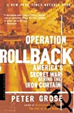 Operation Rollback, Peter Grose, 0618154582