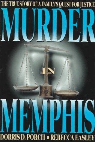 Murder in Memphis: Dorris Porch: 9780882821573: Amazon com