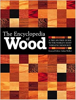 ?FULL? The Encyclopedia Of Wood, New Edition: A Tree By Tree Guide To The World's Most Versatile Resource. hardware remain Pioneer fundada domestic Inicio played materia