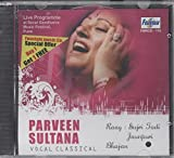 Parveen Sultana - Gujri Todi Jaunpuri