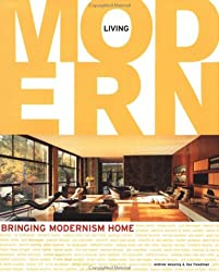 Living Modern: Bringing Modernism Home