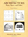 Architecture: Form, Space, and Order: Forms, Space, and Order (Hors Catalogue)