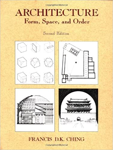 Architecture Form Space And Order By Francis D.k.ching Pdf