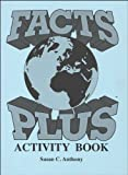 Facts Plus Activity Book, Susan C. Anthony, 1879478110