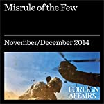 Misrule of the Few: How the Oligarchs Ruined Greece   Pavlos Eleftheriadis