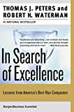 In Search of Excellence: Lessons from America's Best-Run Companies