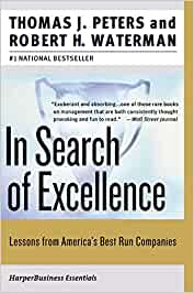 In search of excellence lessons from americas best run companies in search of excellence lessons from americas best run companies thomas j peters robert h waterman jr 9780060548780 books amazon publicscrutiny Choice Image