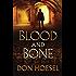 Blood and Bone (A Jack Hawthorne Adventure Book #3)