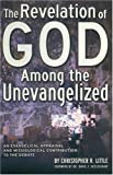 The Revelation of God among the Unevangelized, Christopher Little, 0878083391