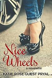 Nice Wheels: A Novelette