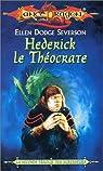 Lancedragon - Seconde Trilogie des agresseurs, tome 1 : Hederick le Théocrate par Dodge Severson