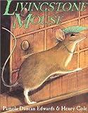 Livingstone Mouse, Pamela Duncan Edwards, 0060258691