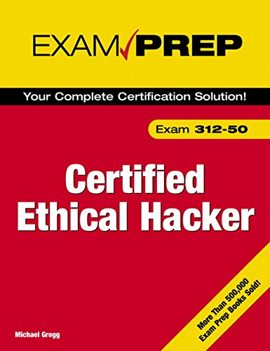 #9. Certified Ethical Hacker Exam Prep