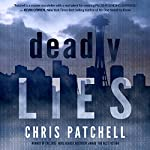 Deadly Lies | Chris Patchell