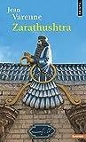 Zarathushtra et la Tradition mazdéenne (Points sagesses)