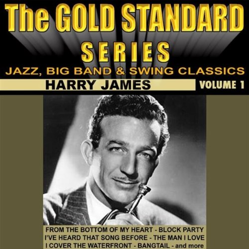 Harry James - I Had The Craziest Dream