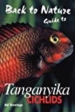 Guide to Tanganyika Cichlids (Back to Nature series)