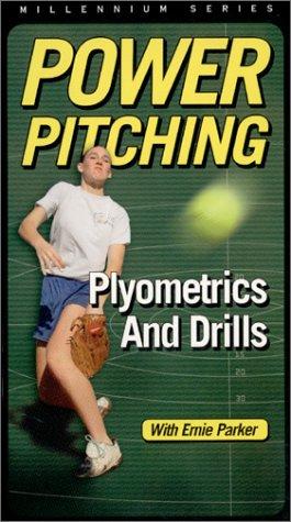 Power Pitching:  Plyometrics And Drills [VHS]