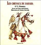 LES CHEVAUX DU SAHARA. 2ème édition 1853