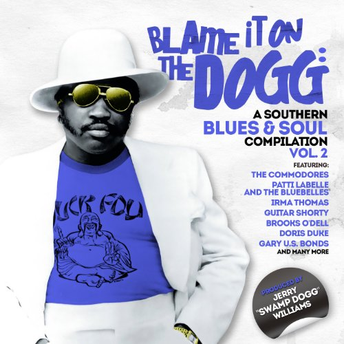 Blame It on the Dogg: A Southe...