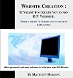 img - for Website Creation - It's Easy to Create Your DIY Website book / textbook / text book