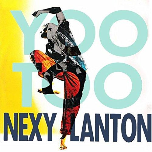 Nexy Lanton - You Too