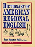 Dictionary of American Regional English, , 0674008847