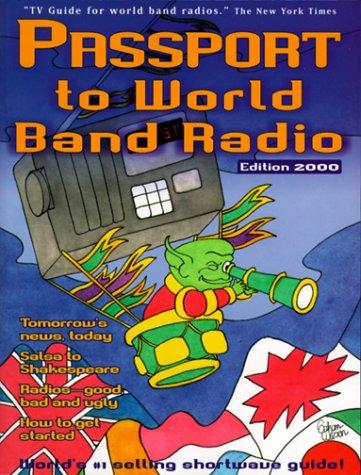 Passport to World Band Radio: New (Passport to World Band Radio, 2000) by Brand: International Broadcasting Service