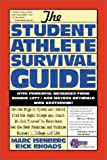 img - for The Student Athlete Survival Guide book / textbook / text book