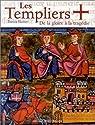 Les Templiers : De la gloire à la tragédie par Huchet