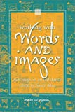 Working with Words and Images, Nancy Allen, 1567506089