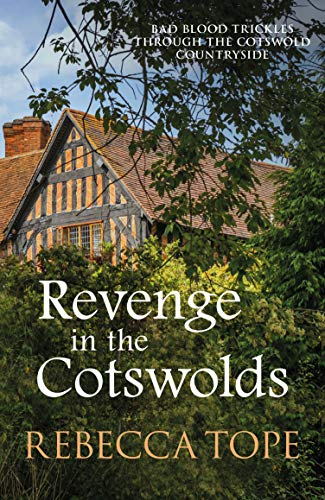 Revenge in the Cotswolds (The Cotswold Mysteries Book 13)