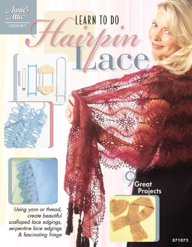 Learn to Do Hairpin Lace (Annie's Attic) ebook