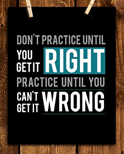 """Practice Until You Can"