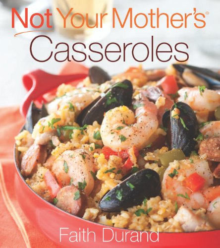 Not Your Mother's Casseroles (NYM Series)