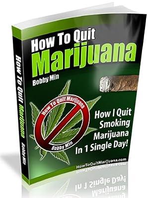 How to Quit Marijuana: How I Quit Smoking Weed in 1 Single Day! from www.HowToQuitMarijuana.com