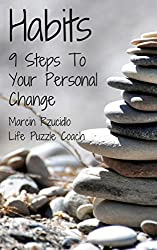 Habits: 9 Steps To Your Personal Change