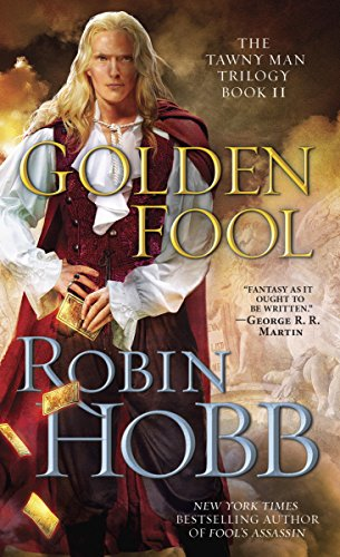 Golden Fool: The Tawny Man Trilogy Book 2