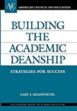 img - for Building the Academic Deanship: Strategies for Success (ACE/Praeger Series on Higher Education) by Gary S. Krahenbuhl (2004-04-30) book / textbook / text book