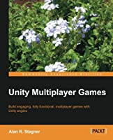 Unity Multiplayer Games Front Cover