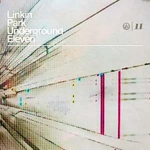 Linkin Park – Lp Underground 11 Rare Recs & B Sides (Reissue 2013)