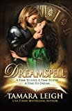 Dreamspell: A Medieval Time Travel Romance by  Tamara Leigh in stock, buy online here