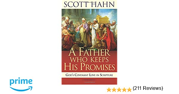 A Father Who Keeps His Promises: God's Covenant Love in Scripture ...