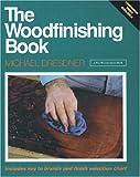 The Woodfinishing Book, Michael Dresdner, 1561580376