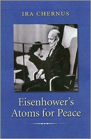 Eisenhower's Atoms for Peace (Library of Presidential Rhetoric)