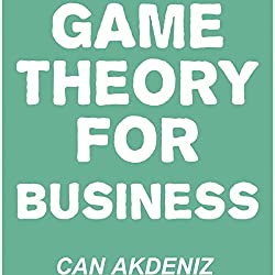 Game Theory for Business