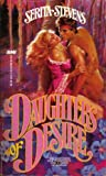 Daughters of Desire, Serita Stevens, 0843924993