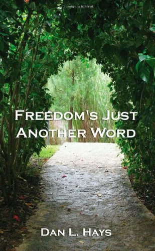Image of Freedom's Just Another Word