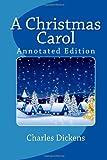 A Christmas Carol (Annotated Edition)